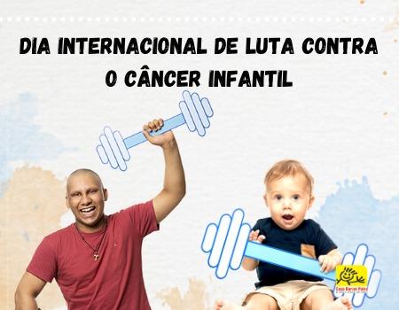 Dia internacional de Luta contra o câncer infantil. -Foto: Divulgação